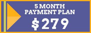 5-Mo Payment Plan of $279